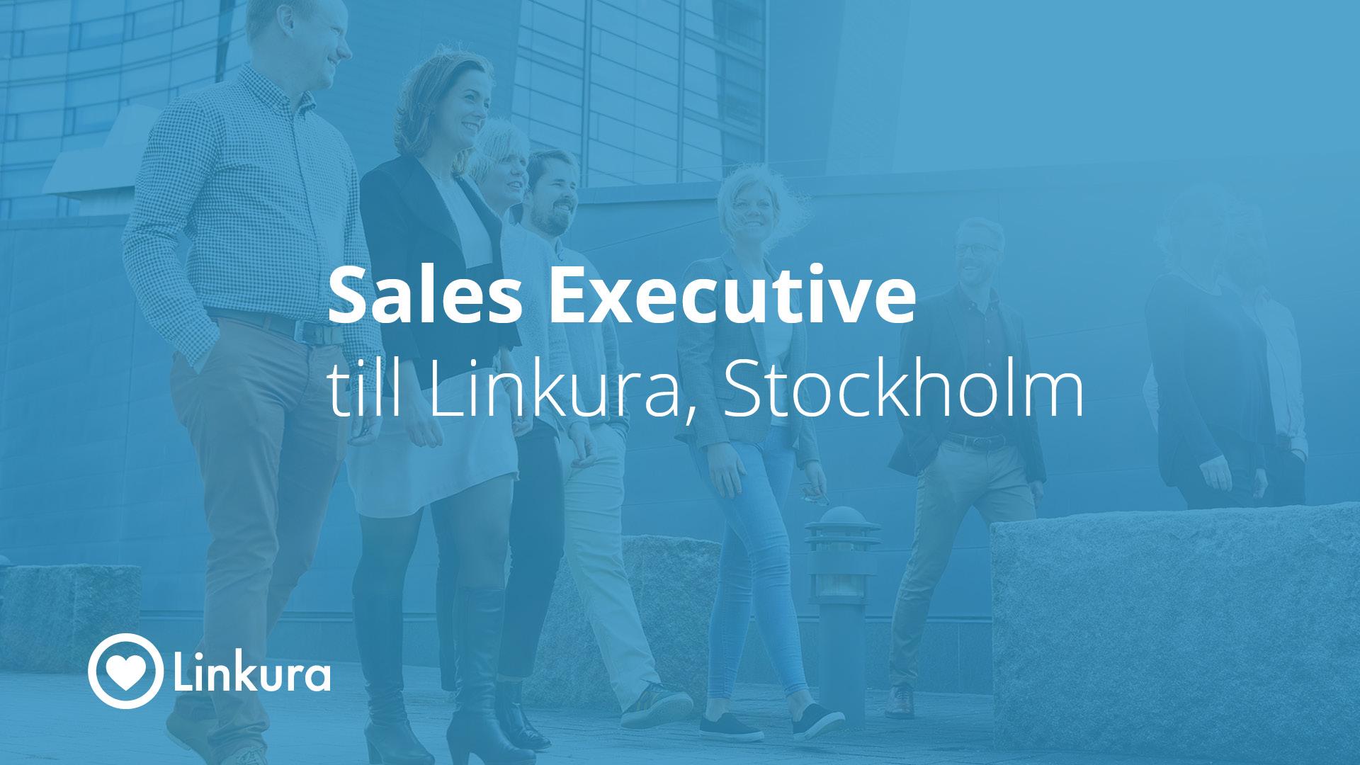 Sales Executive till Linkura, Stockholm
